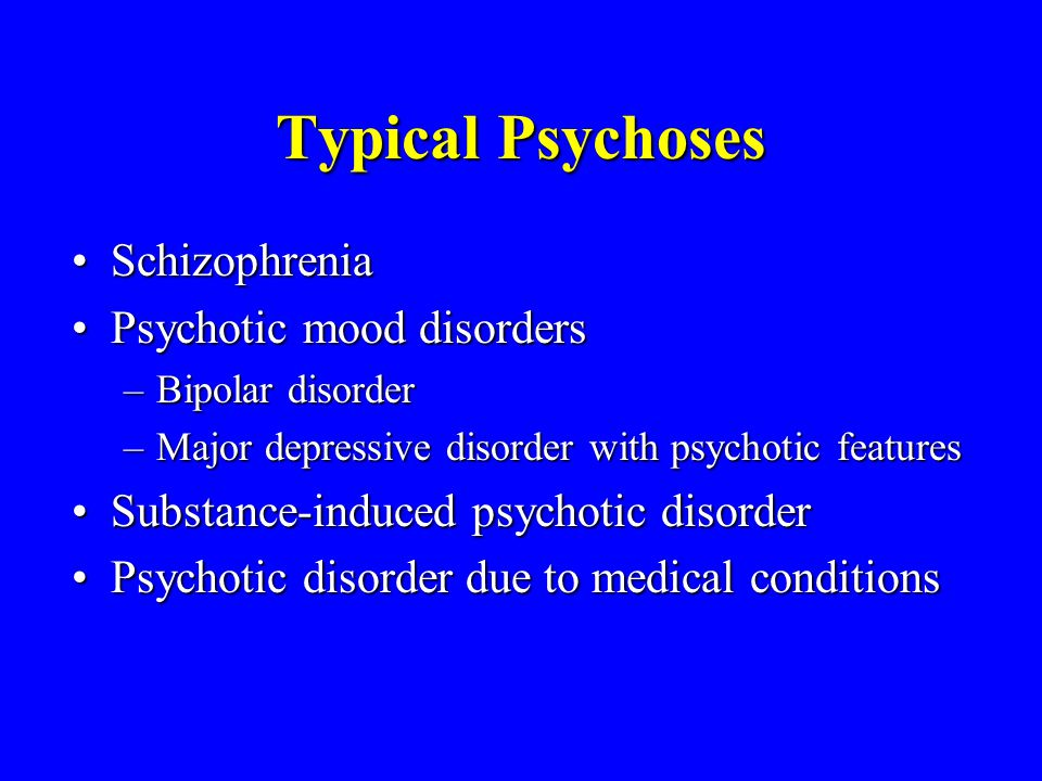 Major Mental Illnesses - ppt download