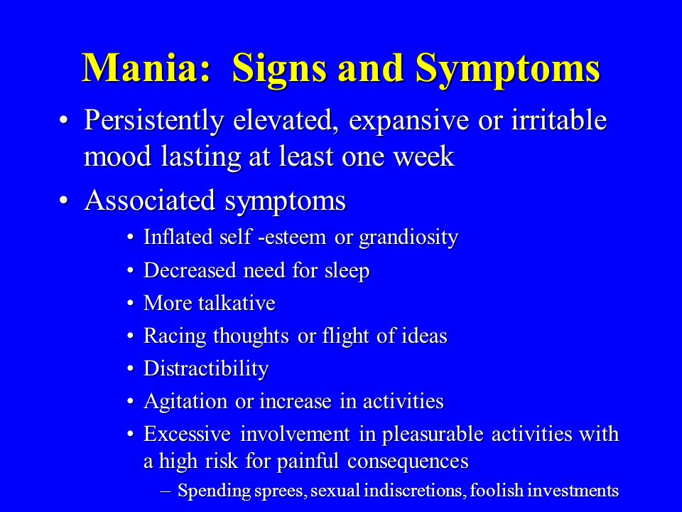 Mania: Signs and Symptoms