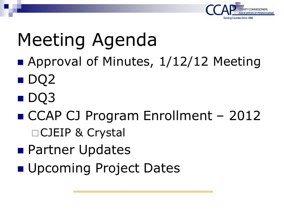 Meeting Agenda DQ2 DQ3 CCAP CJ Program Enrollment – 2012