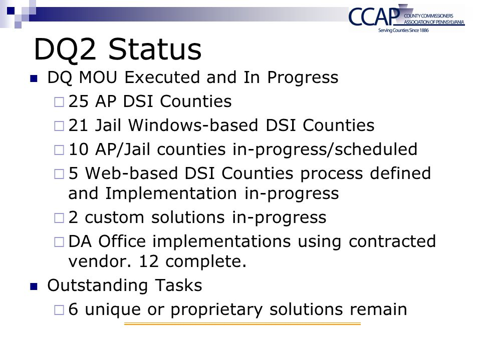 DQ2 Status DQ MOU Executed and In Progress 25 AP DSI Counties