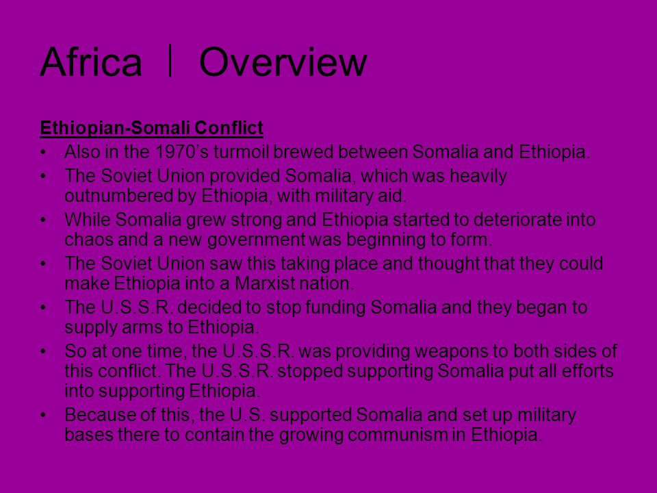 Africa Overview Ethiopian-Somali Conflict