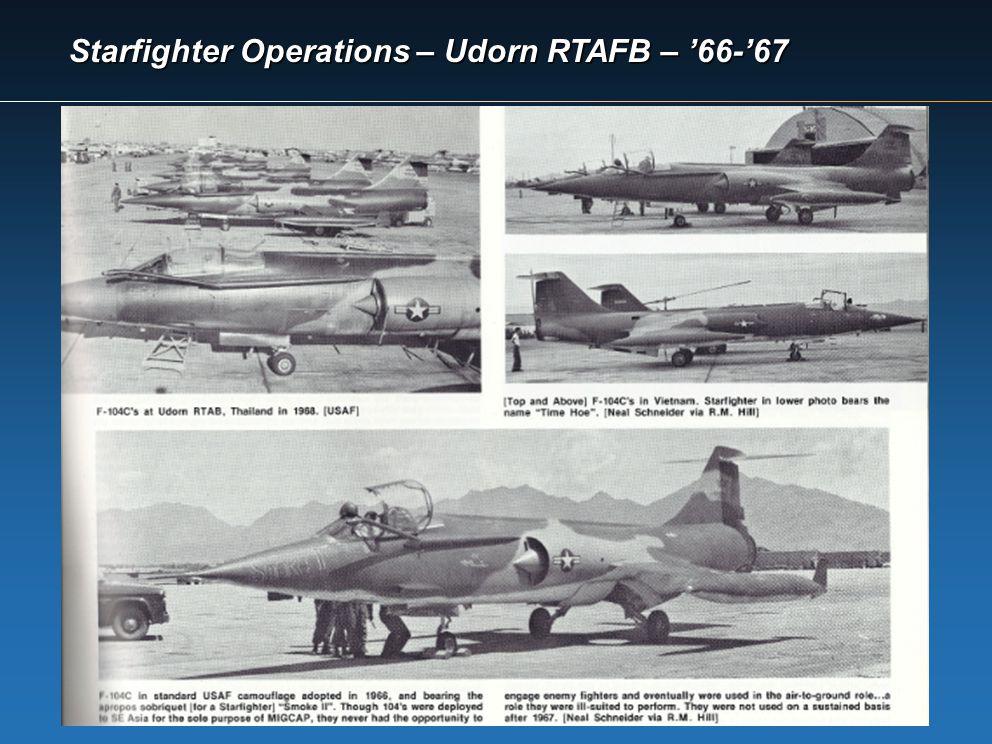 Starfighter Operations – Udorn RTAFB – '66-'67