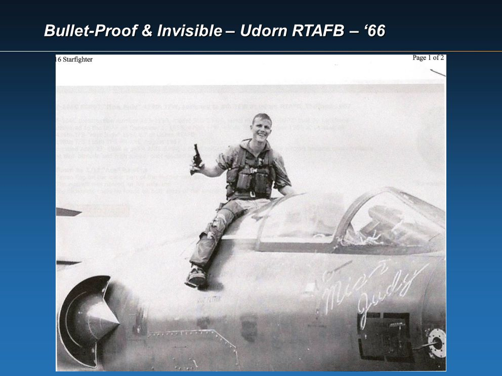Bullet-Proof & Invisible – Udorn RTAFB – '66