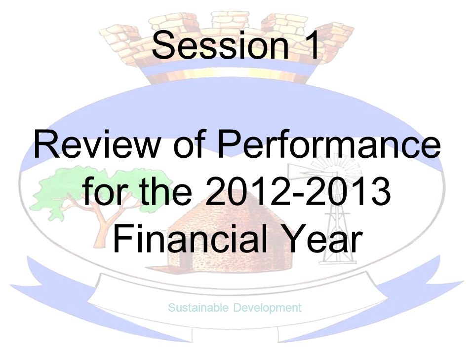 Review of Performance for the 2012-2013 Financial Year