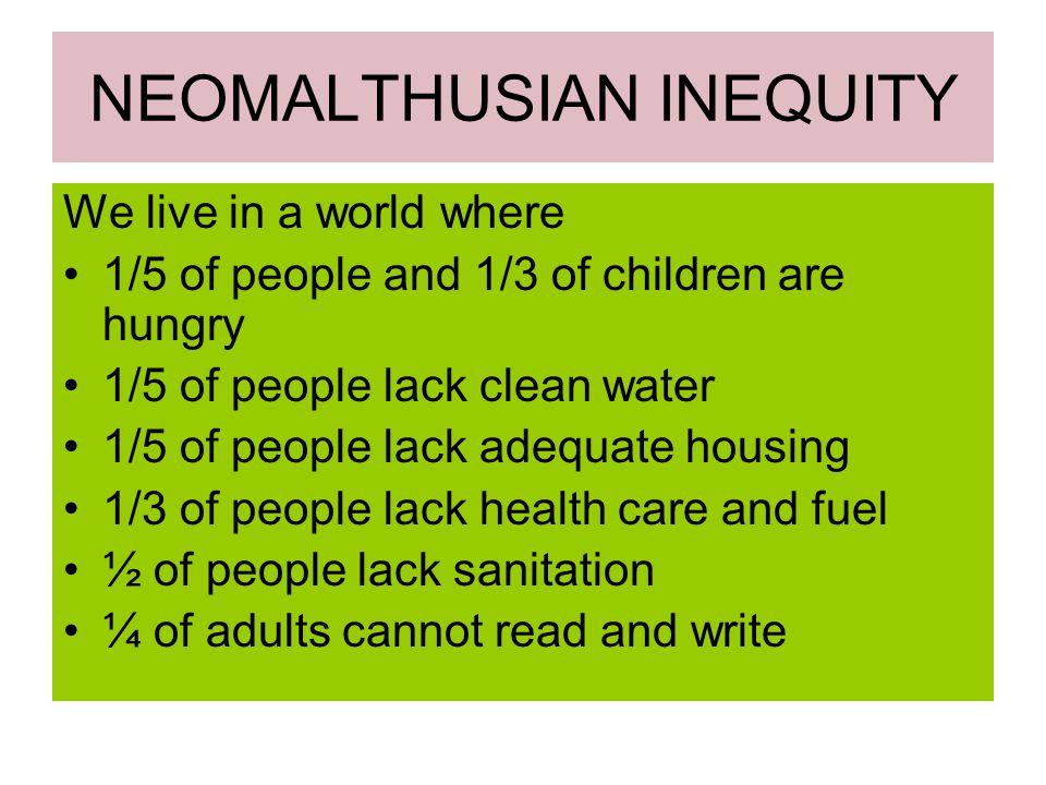 NEOMALTHUSIAN INEQUITY