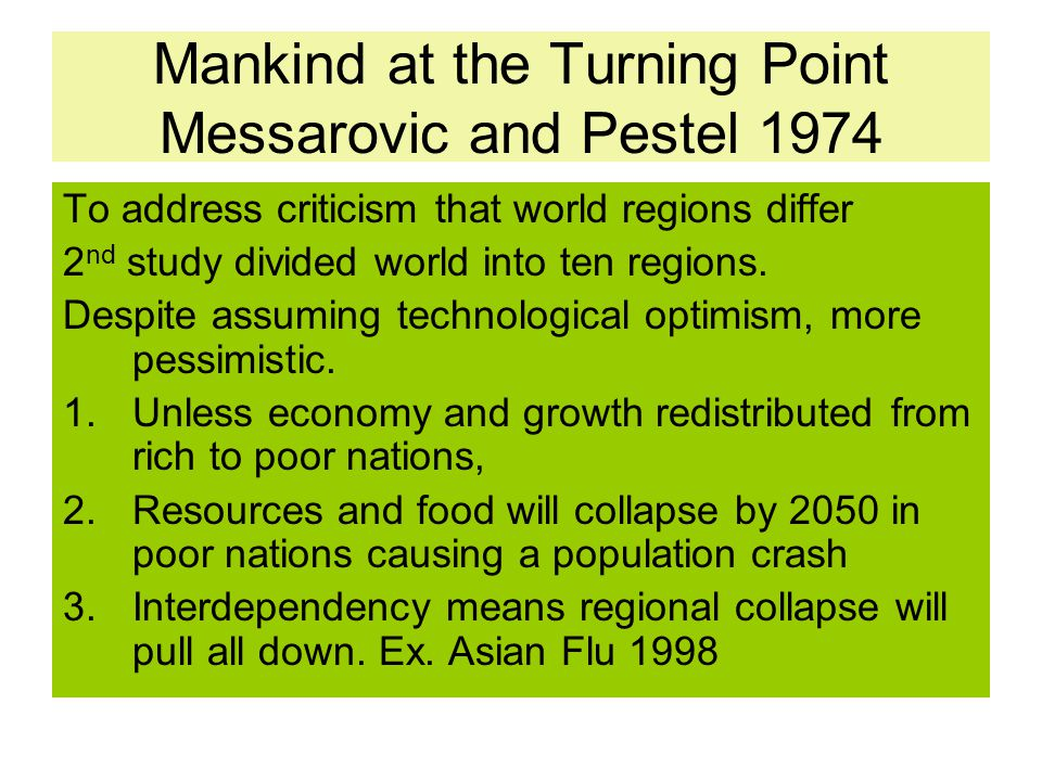 Mankind at the Turning Point Messarovic and Pestel 1974