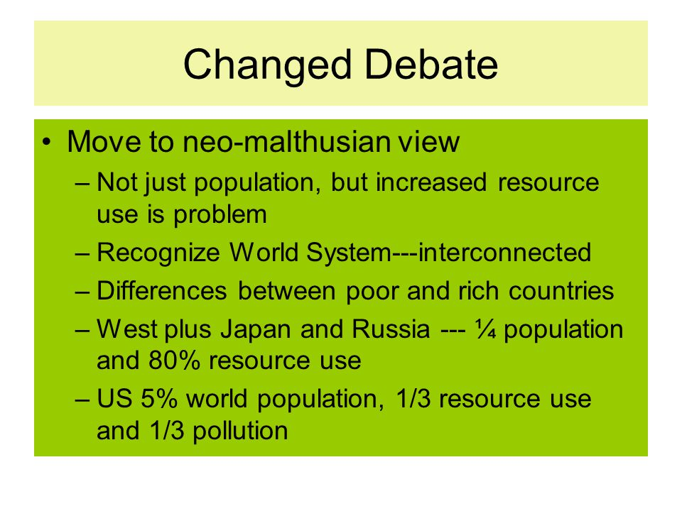 Changed Debate Move to neo-malthusian view