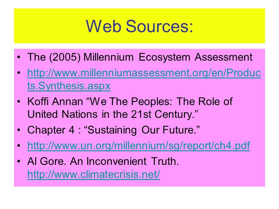Web Sources: The (2005) Millennium Ecosystem Assessment