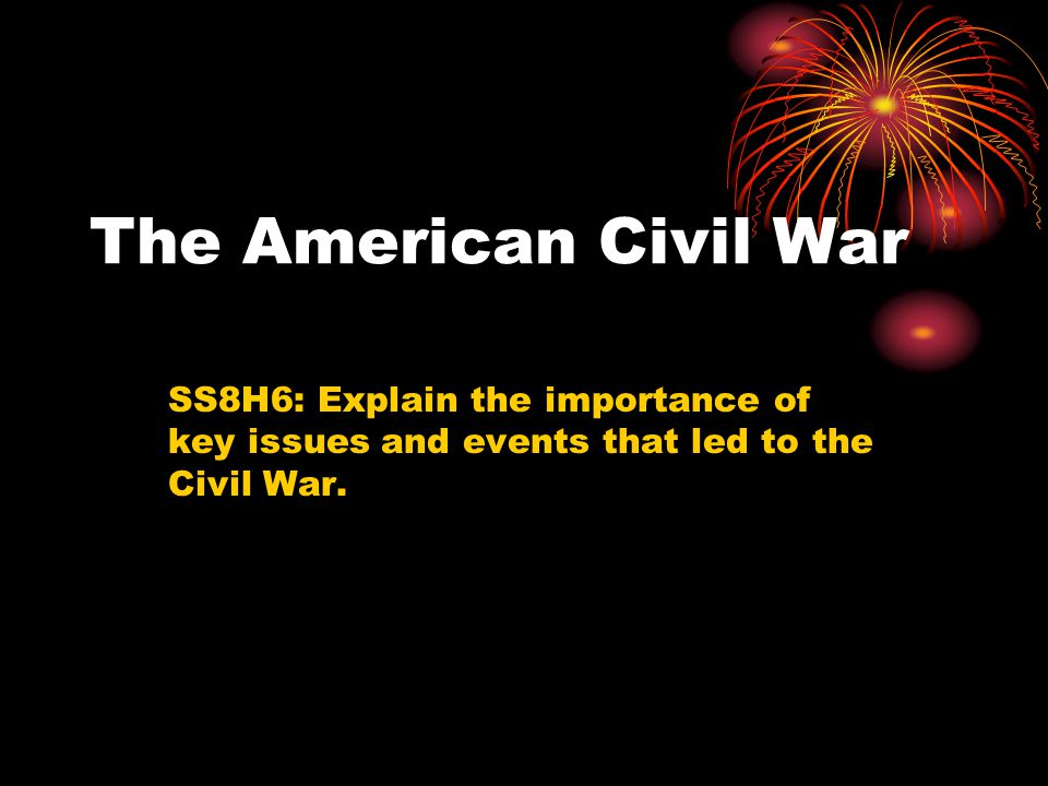 events that led to civil war More from wes about the causes of the civil war what led to the outbreak of the bloodiest conflict in the history of north america a common explanation is that the civil war was fought over the moral issue of slavery.