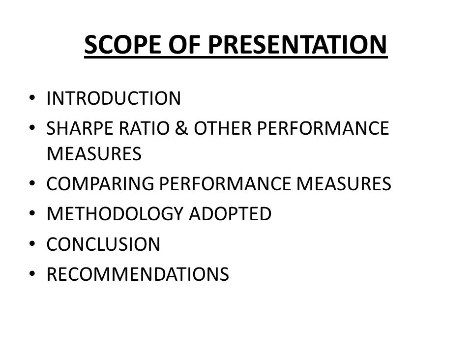 SCOPE OF PRESENTATION INTRODUCTION