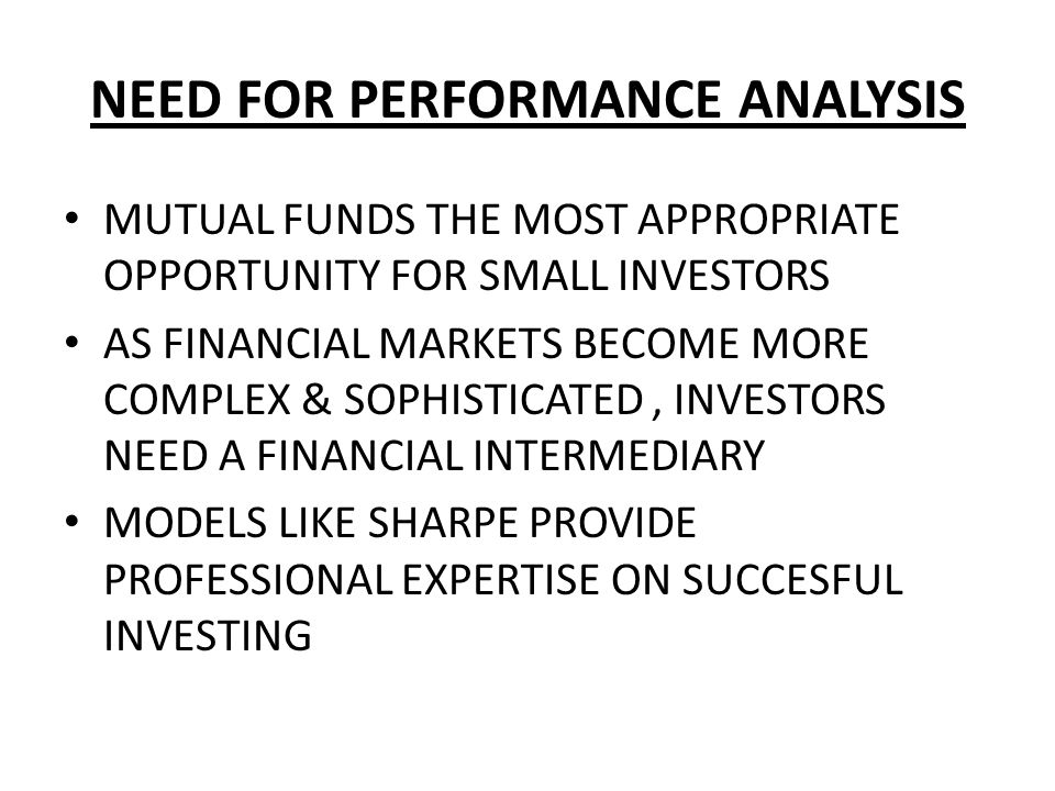 NEED FOR PERFORMANCE ANALYSIS
