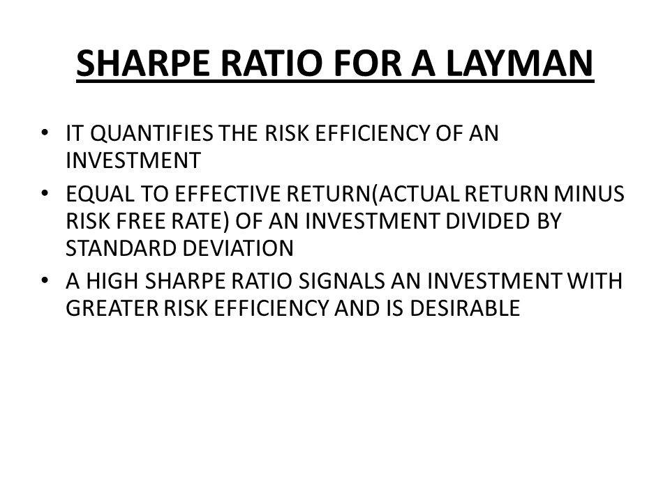 SHARPE RATIO FOR A LAYMAN