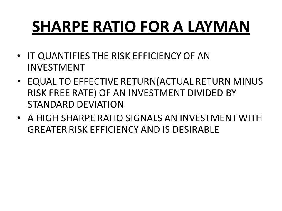 SHARPE RATIO FOR A LAYMAN
