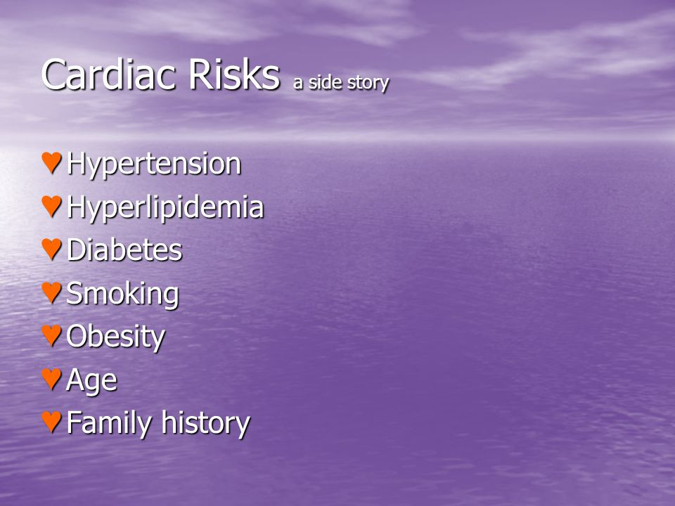 Cardiac Risks a side story