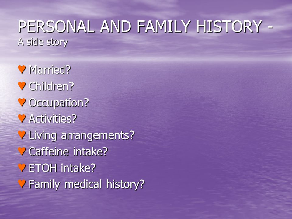 PERSONAL AND FAMILY HISTORY - A side story