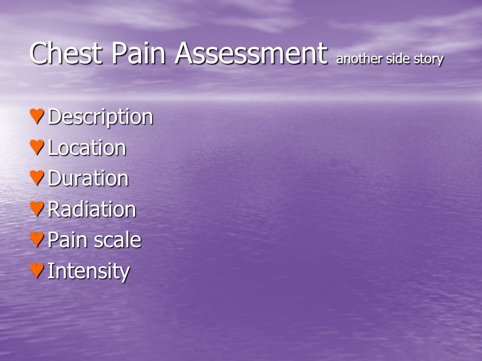 Chest Pain Assessment another side story