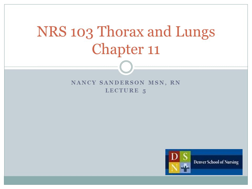 NRS 103 Thorax and Lungs Chapter 11