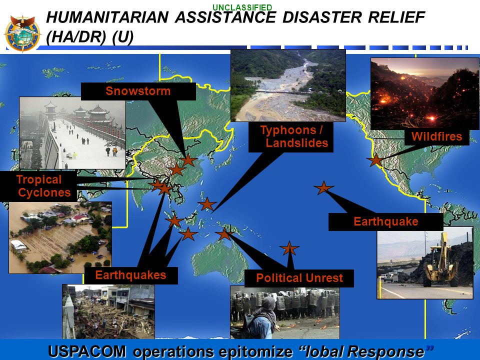HUMANITARIAN ASSISTANCE DISASTER RELIEF (HA/DR) (U)