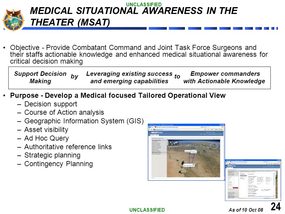 MEDICAL SITUATIONAL AWARENESS IN THE THEATER (MSAT)