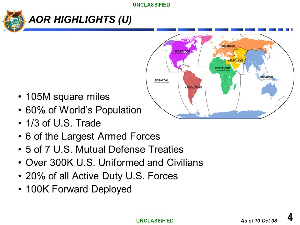4 AOR HIGHLIGHTS (U) 105M square miles 60% of World's Population