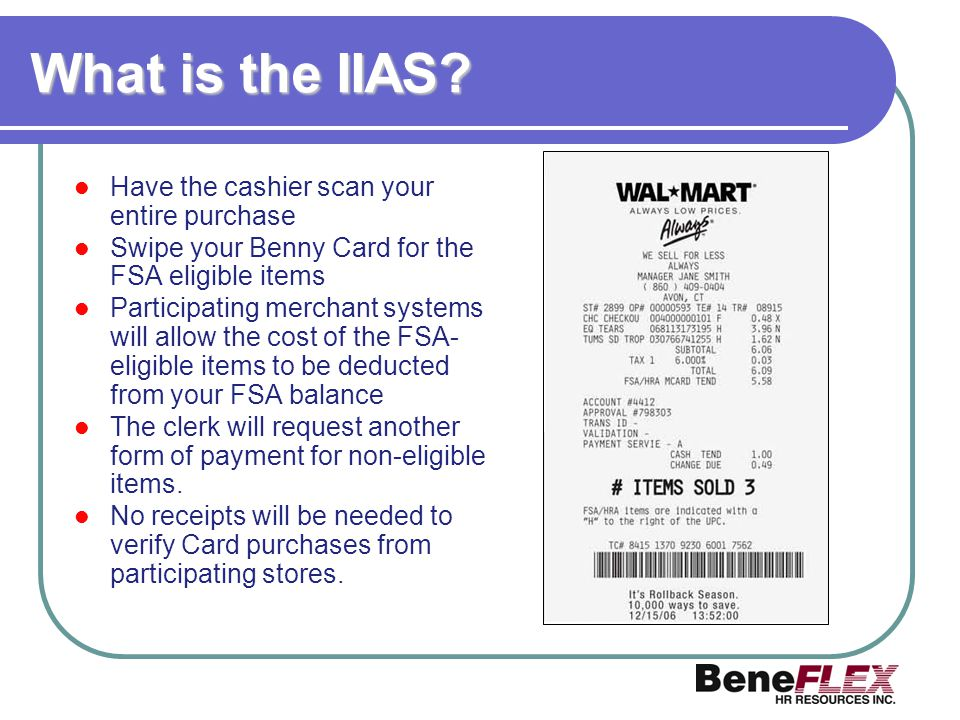 What is the IIAS Have the cashier scan your entire purchase