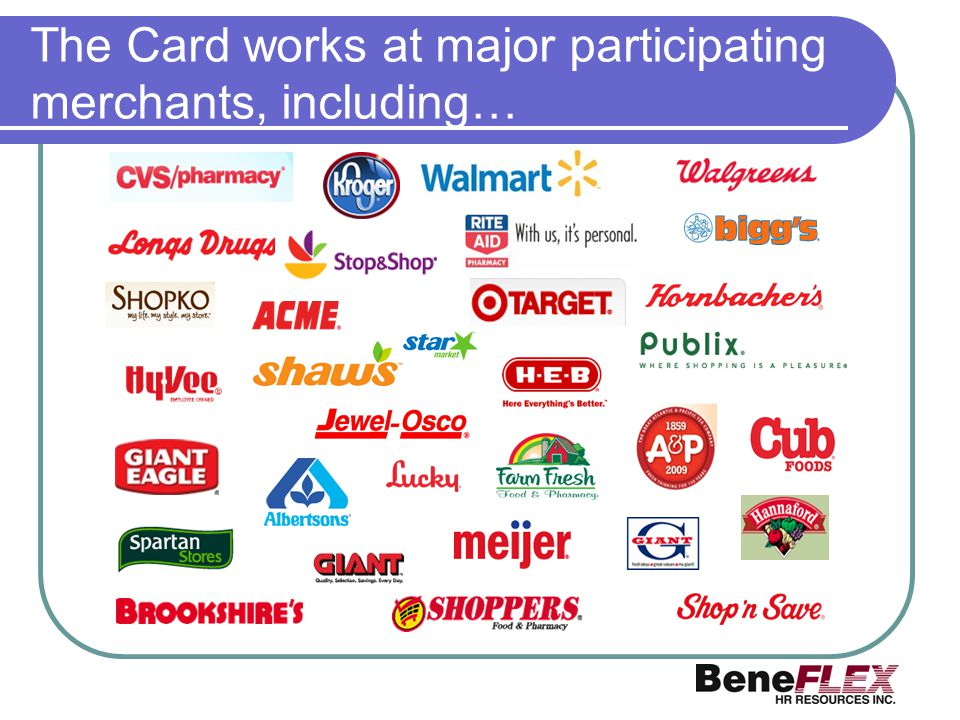 The Card works at major participating merchants, including…