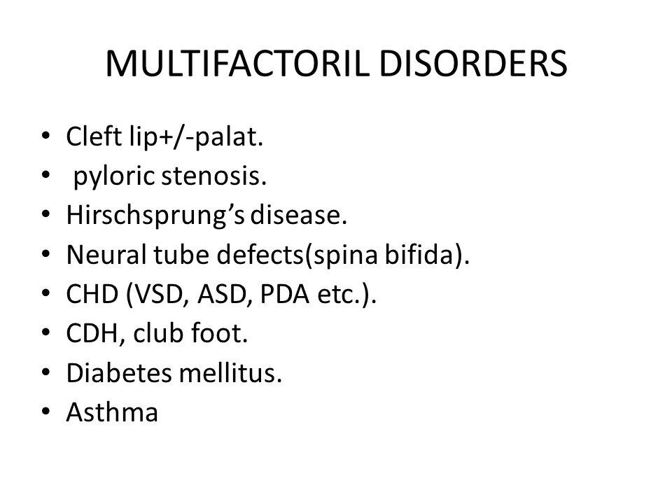 MULTIFACTORIL DISORDERS