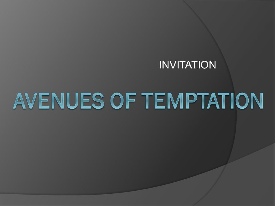INVITATION AVENUES OF TEMPTATION