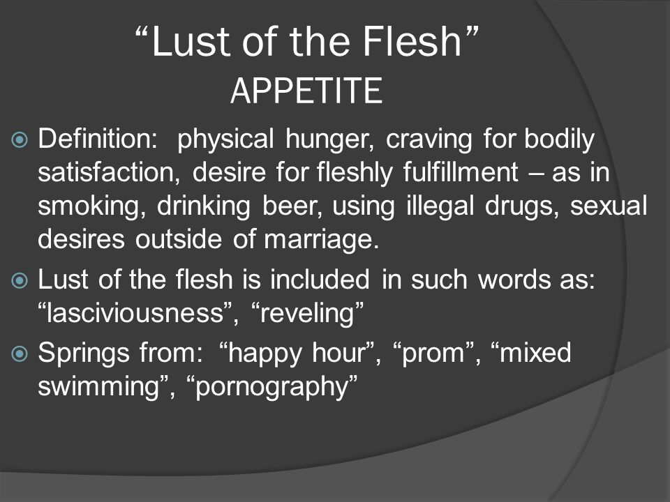 Lust of the Flesh APPETITE