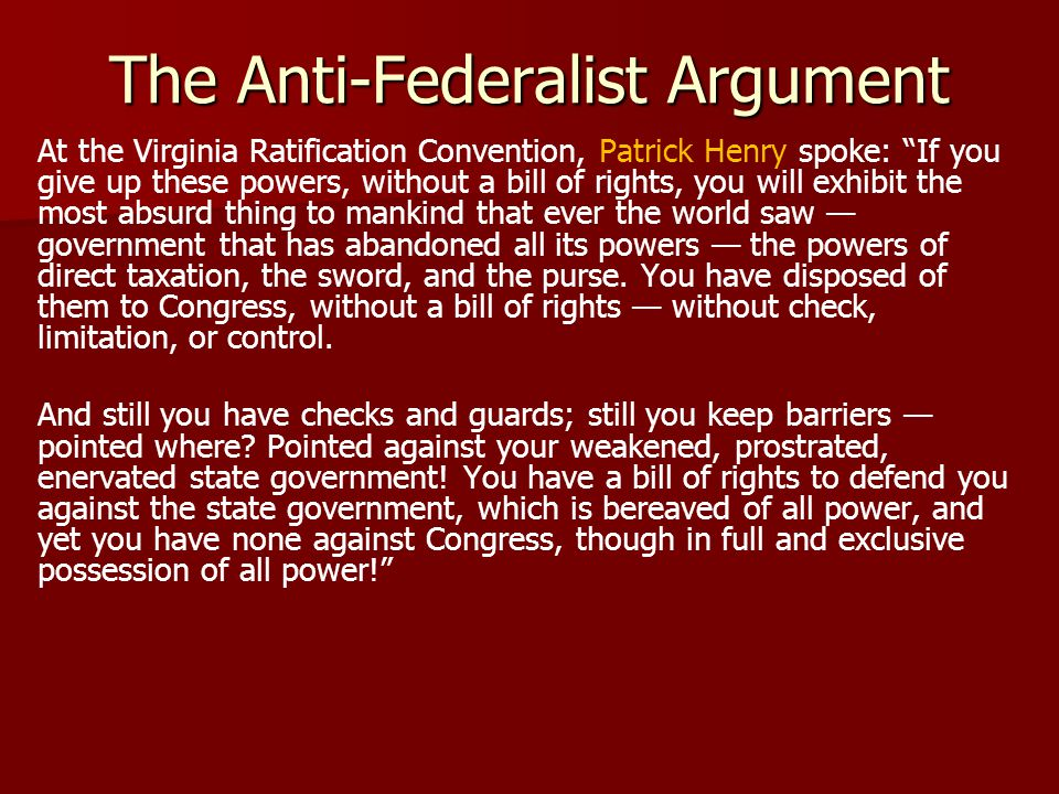 The Anti-Federalist Argument