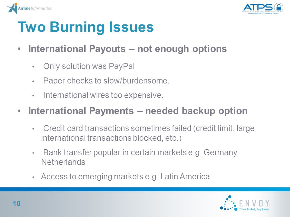 Two Burning Issues International Payouts – not enough options