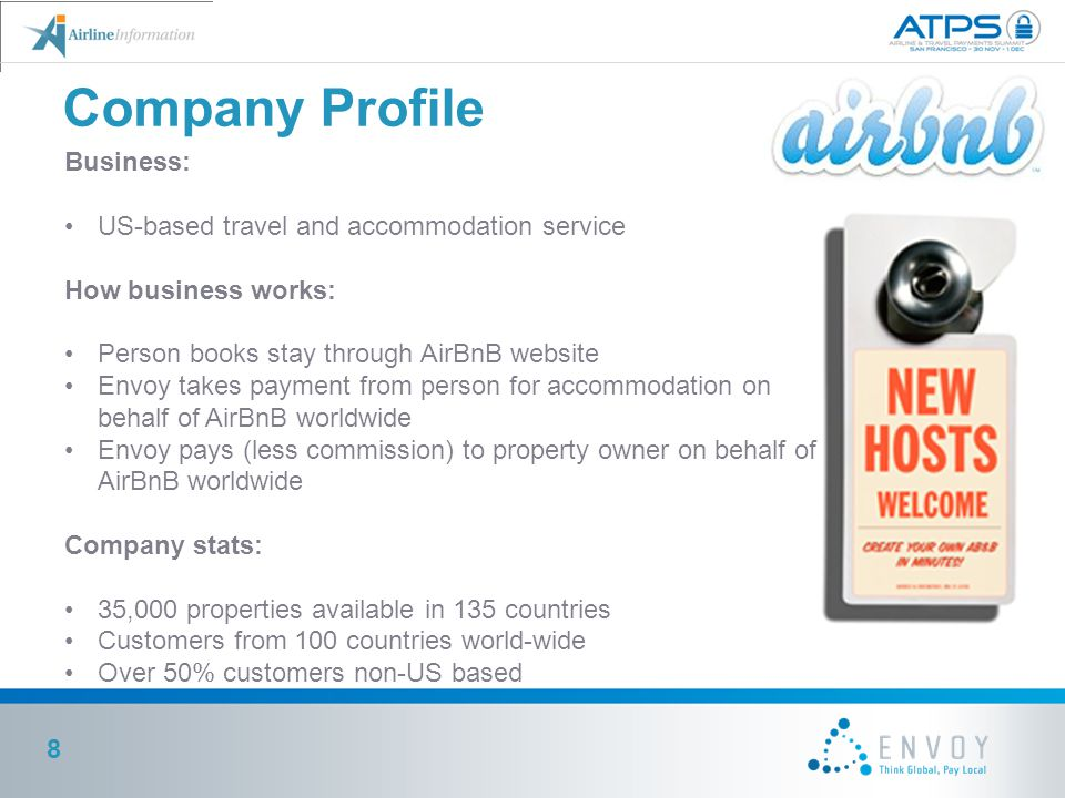 Company Profile Business: US-based travel and accommodation service