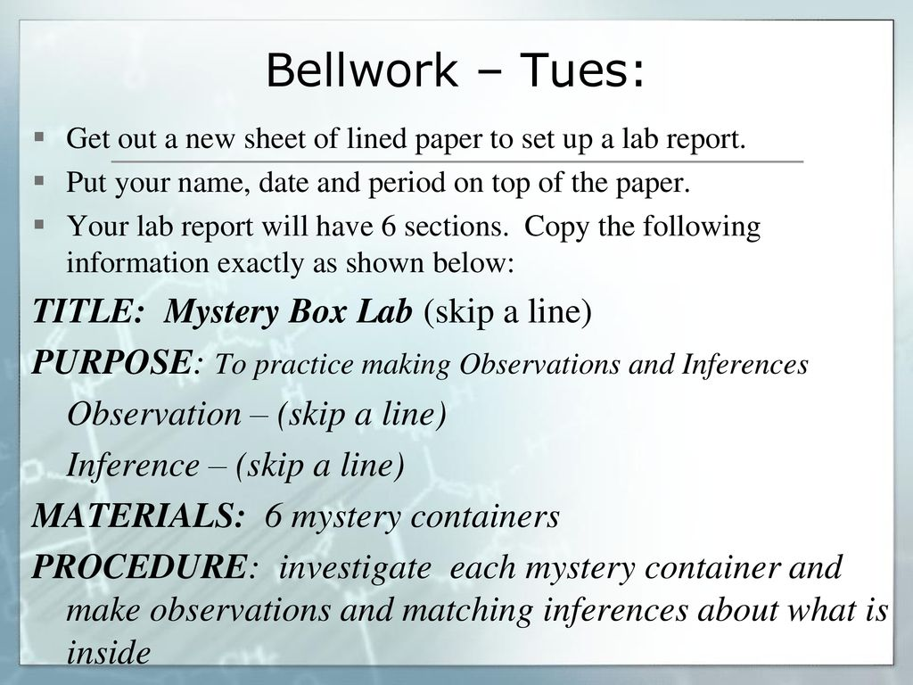 Bellwork: Why is it important for other scientists to be able to ...
