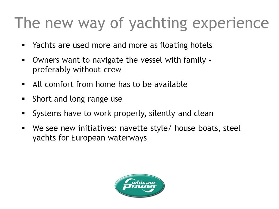 The new way of yachting experience