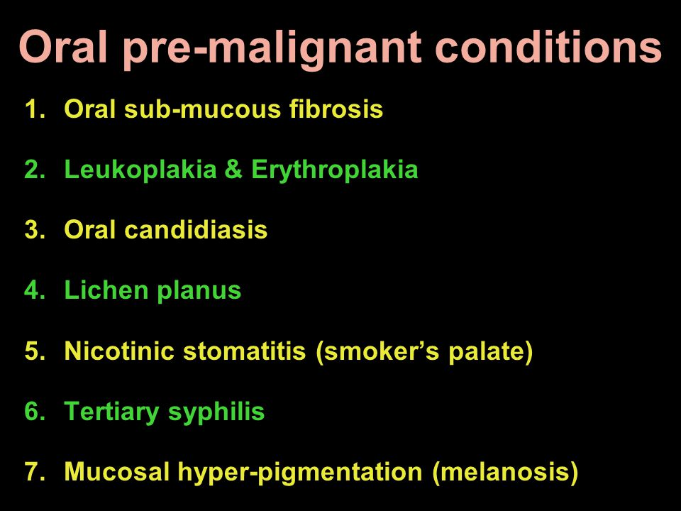 Oral pre-malignant conditions