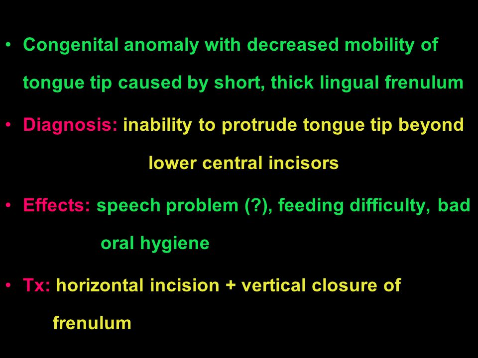 Congenital anomaly with decreased mobility of tongue tip caused by short, thick lingual frenulum
