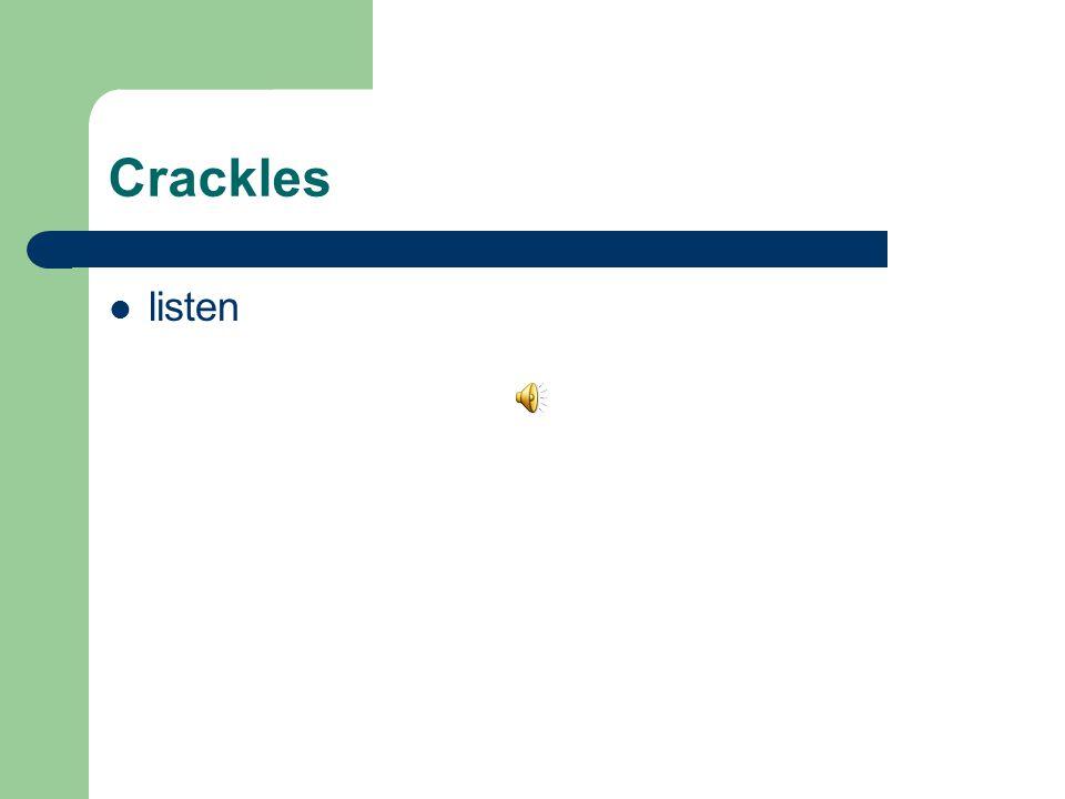 Crackles listen