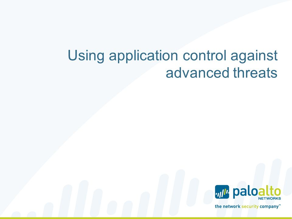 Using application control against advanced threats