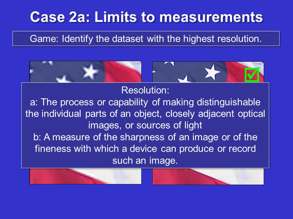 Case 2a: Limits to measurements