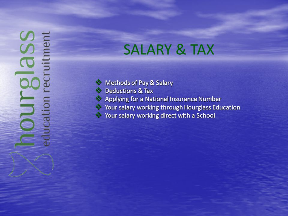 SALARY & TAX Methods of Pay & Salary Deductions & Tax