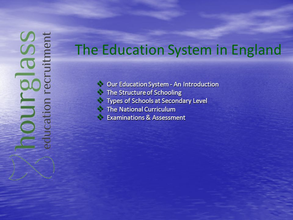 The Education System in England