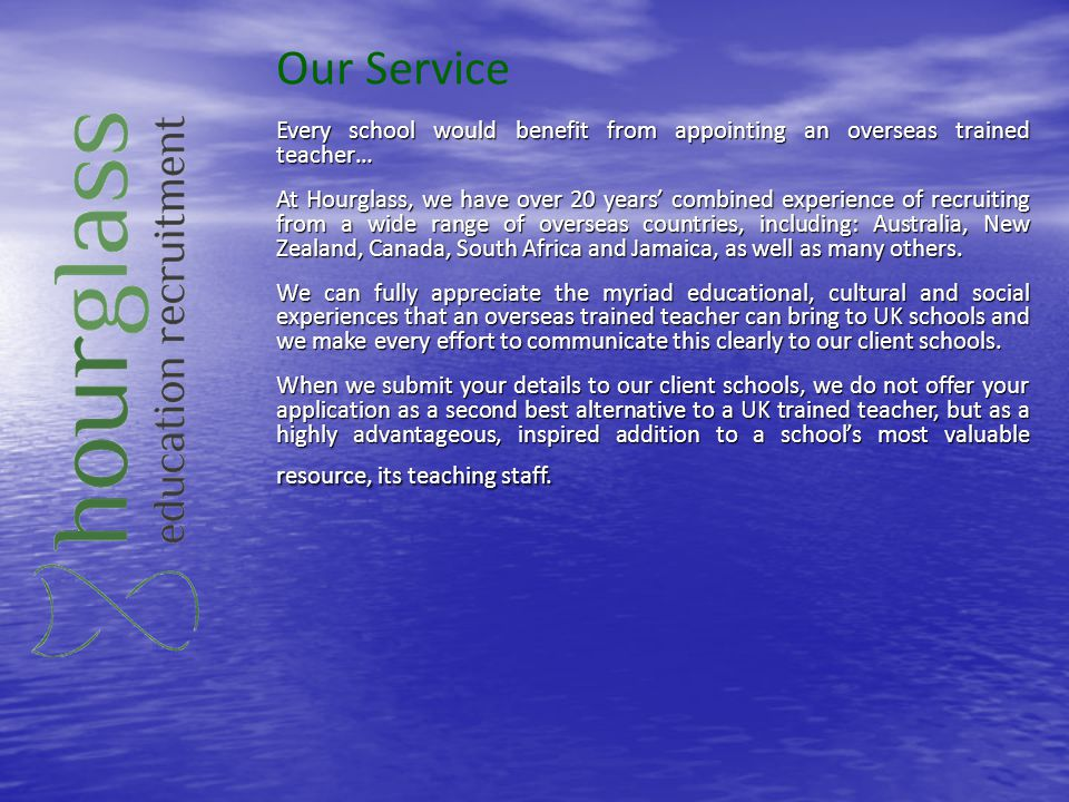 Our Service Every school would benefit from appointing an overseas trained teacher…