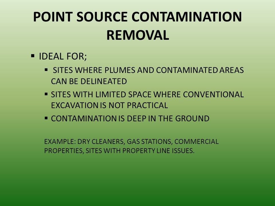 POINT SOURCE CONTAMINATION REMOVAL