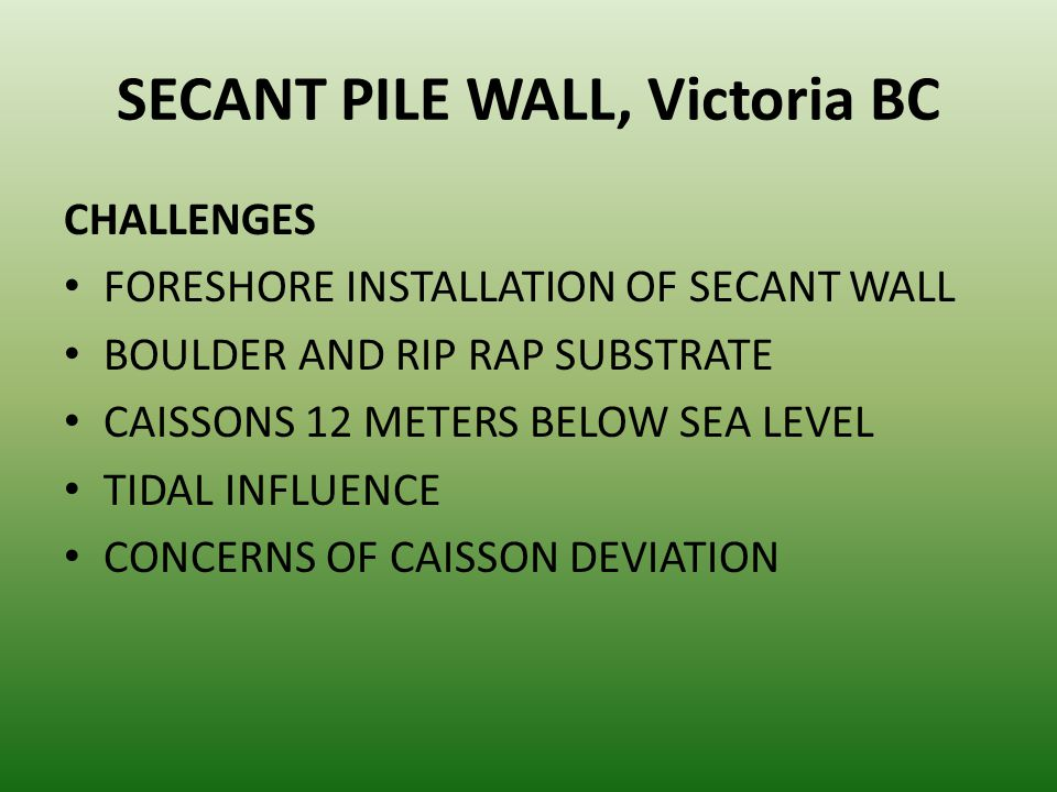 SECANT PILE WALL, Victoria BC