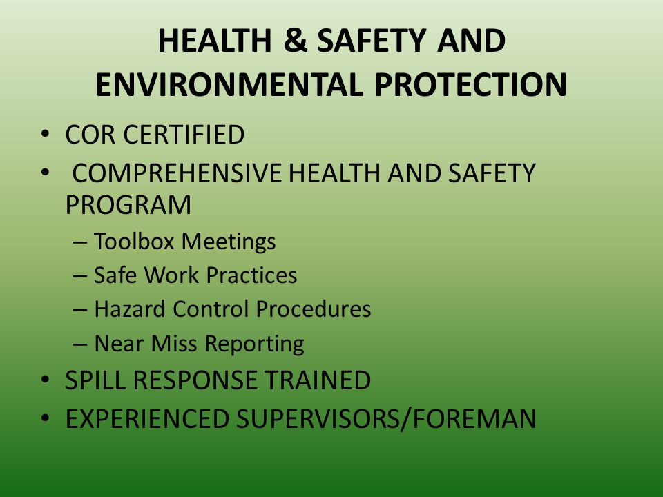 HEALTH & SAFETY AND ENVIRONMENTAL PROTECTION