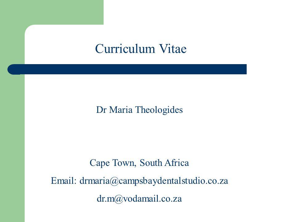 Curriculum Vitae Dr Maria Theologides Cape Town, South Africa