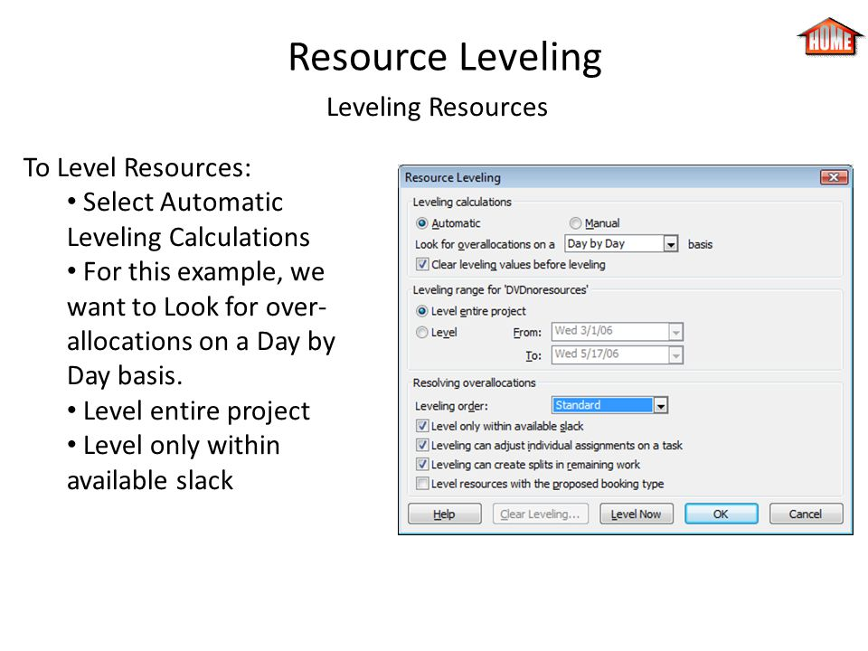 Resource Leveling Leveling Resources To Level Resources: