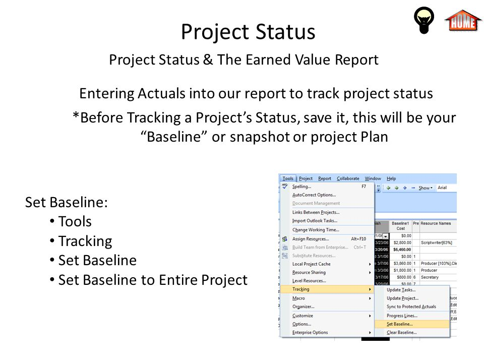 Project Status Project Status & The Earned Value Report