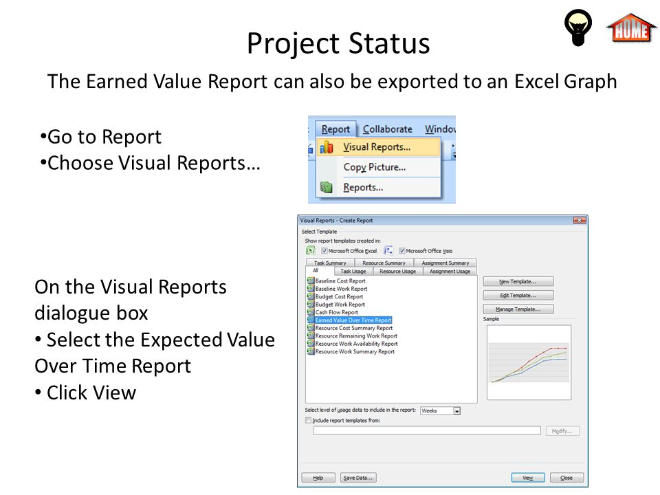 The Earned Value Report can also be exported to an Excel Graph