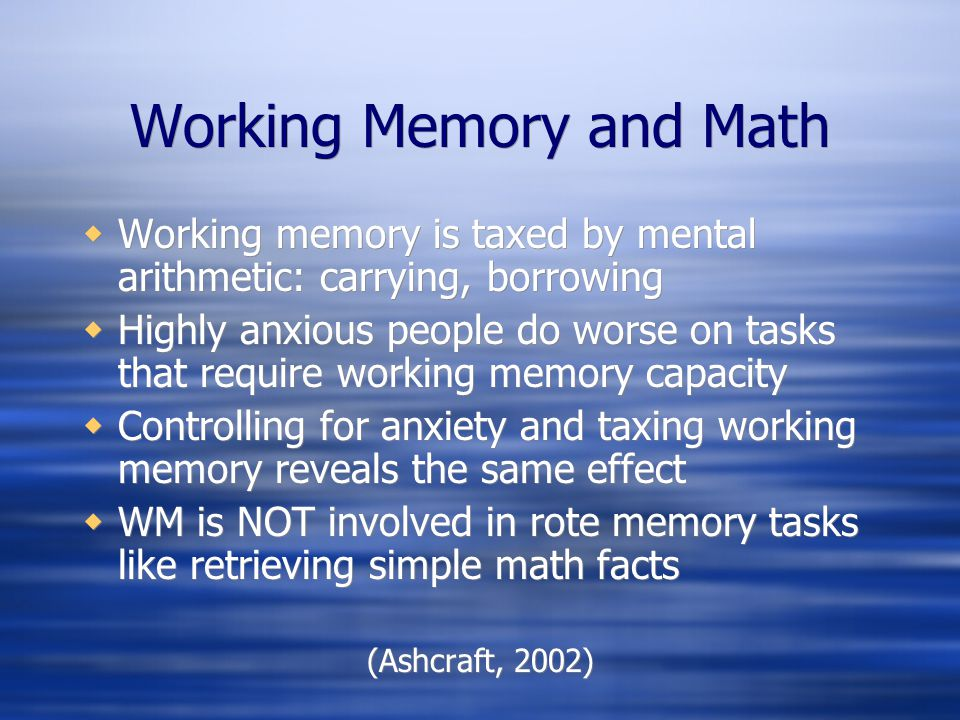 Working Memory and Math